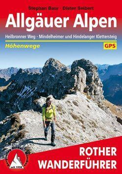 Allgäuer Alpen von Baur,  Stephan, Seibert,  Dieter