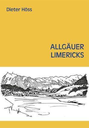 Allgäuer Limericks von Elgass,  Peter, Höss,  Dieter