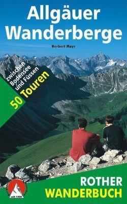 Allgäuer Wanderberge von Mayr,  Herbert