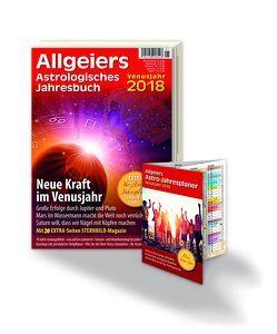 Allgeiers Astrologisches Jahresbuch 2018 von Allgeier,  Michael