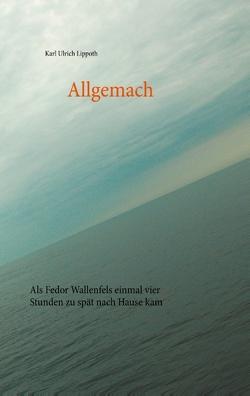 Allgemach von Lippoth,  Karl Ulrich