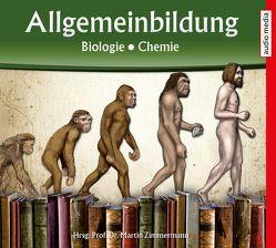 Allgemeinbildung – Biologie • Chemie von Köhler,  Marina, Schwarzmaier,  Michael, Zimmermann,  Martin