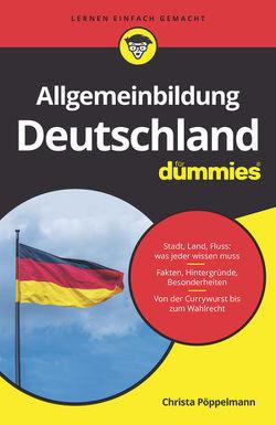 Allgemeinbildung Deutschland für Dummies von Pöppelmann,  Christa