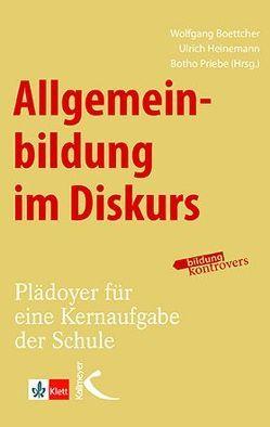 Allgemeinbildung im Diskurs von Boettcher,  Wolfgang, Heinemann,  Ulrich, Priebe,  Botho