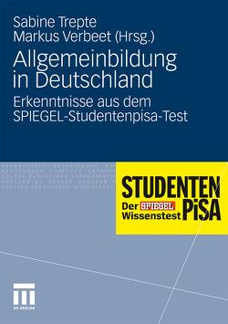 Allgemeinbildung in Deutschland von Trepte,  Sabine, Verbeet,  Markus