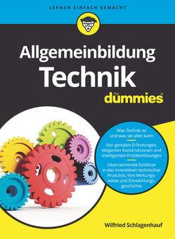 Allgemeinbildung Technik für Dummies von Schlagenhauf,  Wilfried