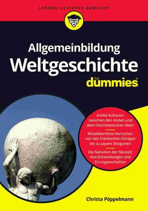 Allgemeinbildung Weltgeschichte für Dummies von Pöppelmann,  Christa