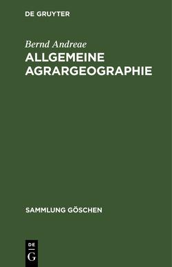 Allgemeine Agrargeographie von Andreae,  Bernd