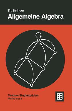 Allgemeine Algebra von Ihringer,  Thomas