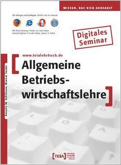 Allgemeine Betriebswirtschaftslehre von Kuhlmann,  Annette M., Sauter,  Werner