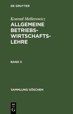 Allgemeine Betriebswirtschaftslehre von Mellerowicz,  Konrad