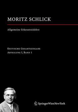 Allgemeine Erkenntnislehre von Engler,  Fynn Ole, Schlick,  Moritz, Wendel,  Hans Jürgen