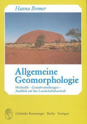 Allgemeine Geomorphologie von Bremer,  Hanna