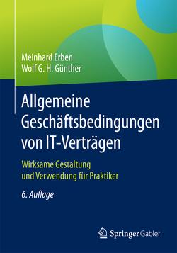 Allgemeine Geschäftsbedingungen von IT-Verträgen von Erben,  Meinhard, Günther,  Wolf G. H.