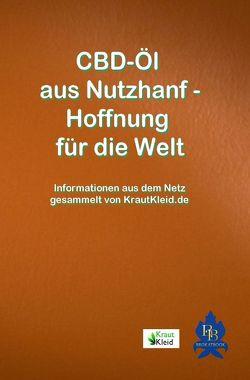 Allgemeine Informationen zum Nutzhanf gesammelt und arrangiert von Delißen,  Thom