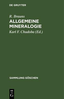 Allgemeine Mineralogie von Brauns,  Reinhard, Chudoba,  Karl Franz Johann