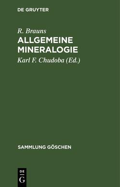 Allgemeine Mineralogie von Brauns,  Reinhard, Chudoba,  Karl F.