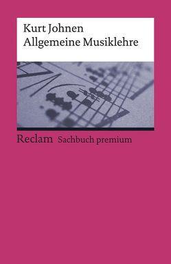Allgemeine Musiklehre von Johnen,  Kurt