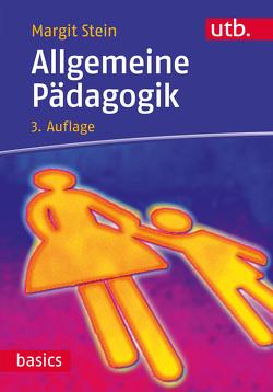 Allgemeine Pädagogik von Stein,  Margit