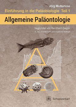 Allgemeine Paläontologie von Mutterlose,  Jörg, Ziegler,  Bernhard