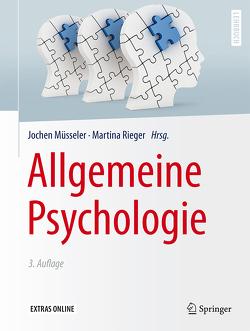 Allgemeine Psychologie von Lay,  Martin, Müsseler,  Jochen, Rieger,  Martina