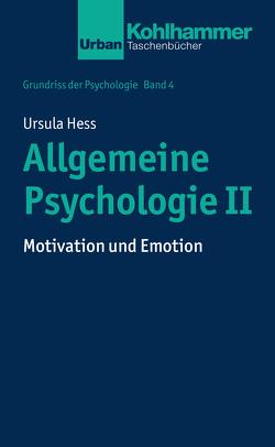 Allgemeine Psychologie II von Hess,  Ursula, Leplow,  Bernd, Salisch,  Maria von