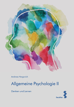 Allgemeine Psychologie II von Hergovich,  Andreas