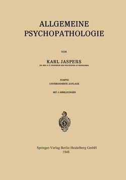 Allgemeine Psychopathologie von Jaspers,  Karl