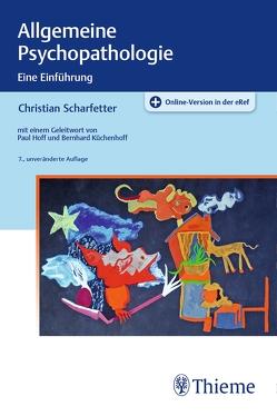 Allgemeine Psychopathologie von Scharfetter,  Christian