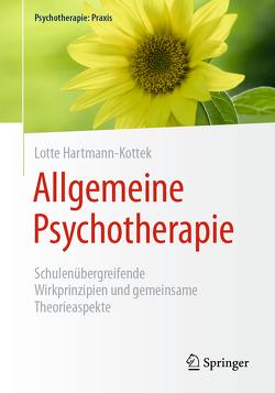 Allgemeine Psychotherapie von Hartmann-Kottek,  Lotte