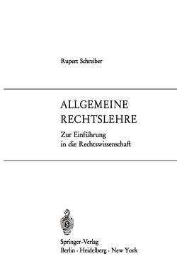 Allgemeine Rechtslehre von Schreiber,  Rupert