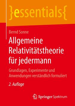 Allgemeine Relativitätstheorie für jedermann von Sonne,  Bernd