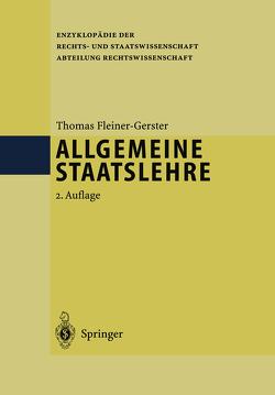 Allgemeine Staatslehre von Fleiner-Gerster,  Professor Dr. Thomas