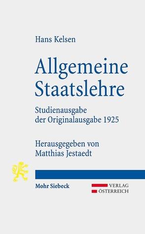 Allgemeine Staatslehre von Jestaedt,  Matthias, Kelsen,  Hans