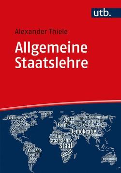 Allgemeine Staatslehre von Thiele,  Alexander