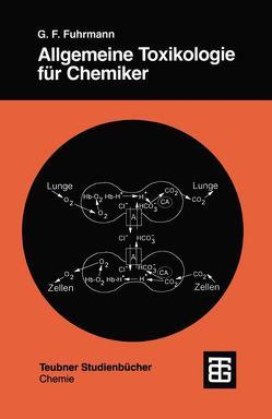 Allgemeine Toxikologie für Chemiker von Fuhrmann,  Günter Fred