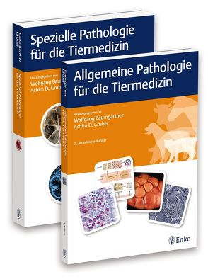 Allgemeine und Spezielle Pathologie für die Tiermedizin von Baumgärtner,  Wolfgang, Gruber,  Achim Dieter