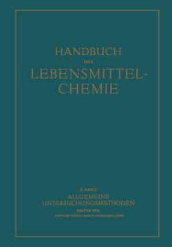 Allgemeine Untersuchungsmethoden von Bömer,  A, Danckwortt,  P. W., Freund,  H., Grau,  R., Griebel,  C., Hirsch,  P., Ley,  H., Liesche,  O., Löwe,  F., Strohecker,  R., Täufel,  K., Thiel,  A., Volbert,  F.