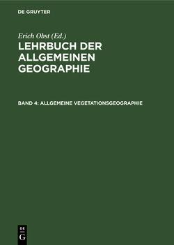 Allgemeine Vegetationsgeographie von Obst,  Erich, Schmithüsen,  Josef