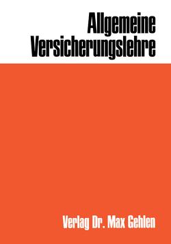 Allgemeine Versicherungslehre von Müller-Lutz,  H. L., Müller-Lutz,  Heinz Leo