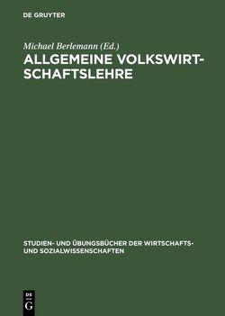 Allgemeine Volkswirtschaftslehre von Berlemann,  Michael