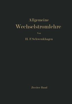 Allgemeine Wechselstromlehre von Schwenkhagen,  Hans F.