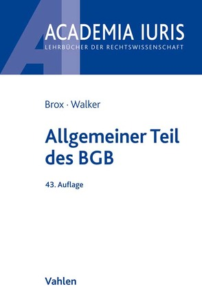Allgemeiner Teil des BGB von Brox,  Hans, Walker,  Wolf-Dietrich