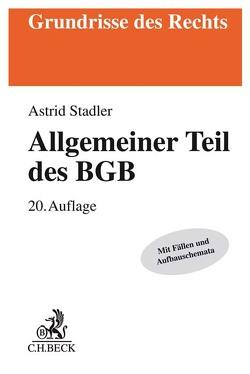 Allgemeiner Teil des BGB von Ruethers,  Bernd, Stadler,  Astrid