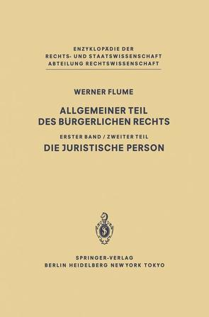 Allgemeiner Teil des Bürgerlichen Rechts von Flume,  Werner