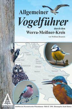 Allgemeiner Vogelführer durch den Werra-Meißner-Kreis von Brauneis,  Wolfram