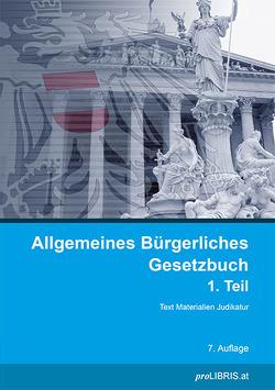 Allgemeines Bürgerliches Gesetzbuch 1. Teil von proLIBRIS VerlagsgesmbH