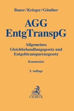 Gleichbehandlungsgesetz und Entgelttransparenzgesetz von Bauer,  Jobst-Hubertus, Günther,  Jens, Krieger,  Steffen