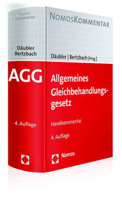 Allgemeines Gleichbehandlungsgesetz von Bertzbach,  Martin, Däubler,  Wolfgang