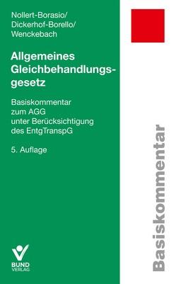 Allgemeines Gleichbehandlungsgesetz von Dickerhof-Borello,  Elisabeth, Nollert-Borasio,  Christine, Wenckebach,  Johanna